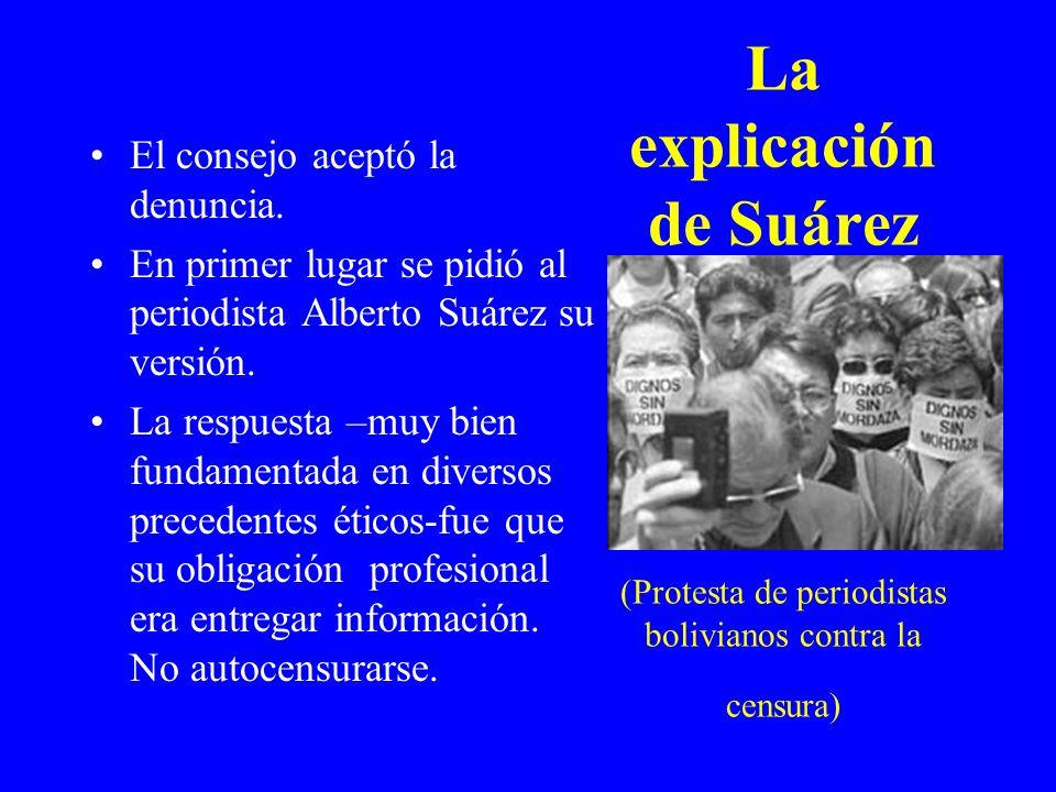La explicación de Suárez (Protesta de periodistas bolivianos contra la censura)
