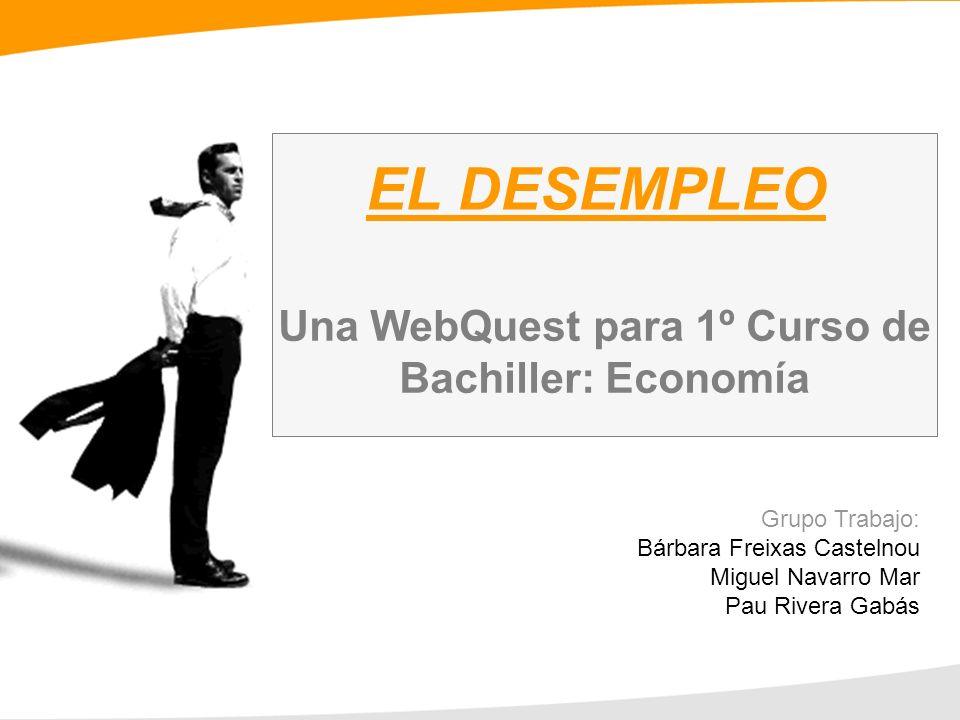 Una WebQuest para 1º Curso de Bachiller: Economía