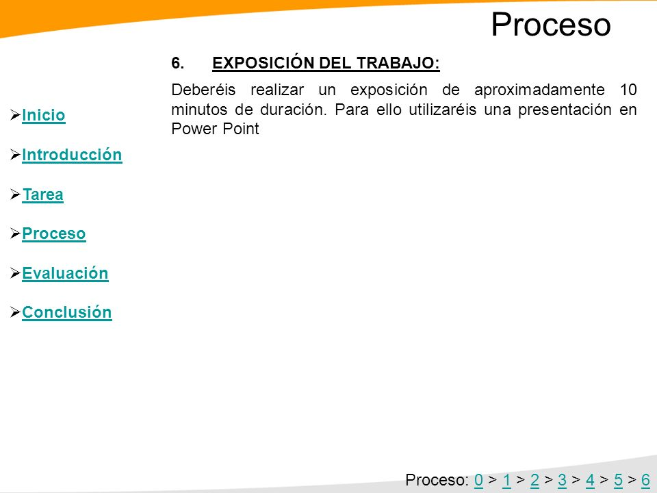 Proceso 6. EXPOSICIÓN DEL TRABAJO: