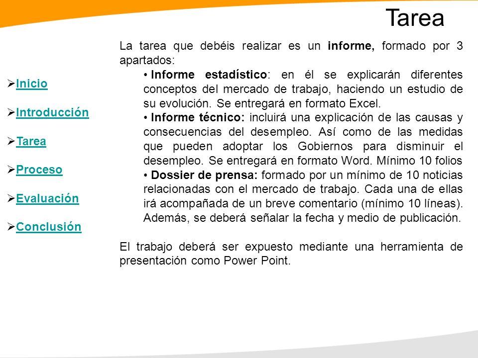 Tarea La tarea que debéis realizar es un informe, formado por 3 apartados: