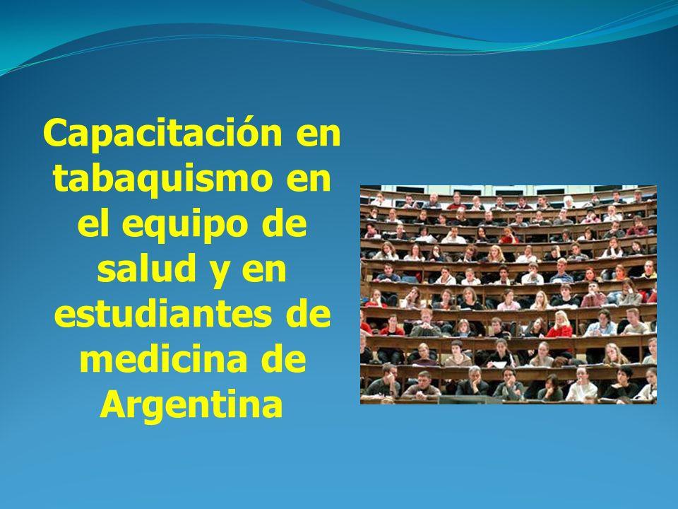 Capacitación en tabaquismo en el equipo de salud y en estudiantes de medicina de Argentina