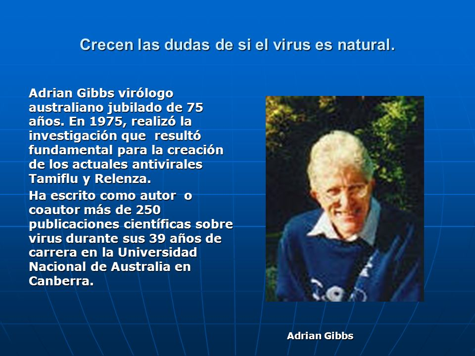 Crecen las dudas de si el virus es natural.
