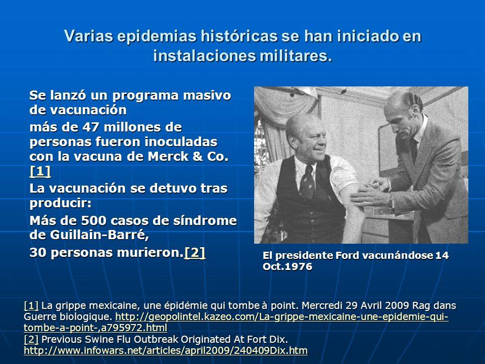 Varias epidemias históricas se han iniciado en instalaciones militares.