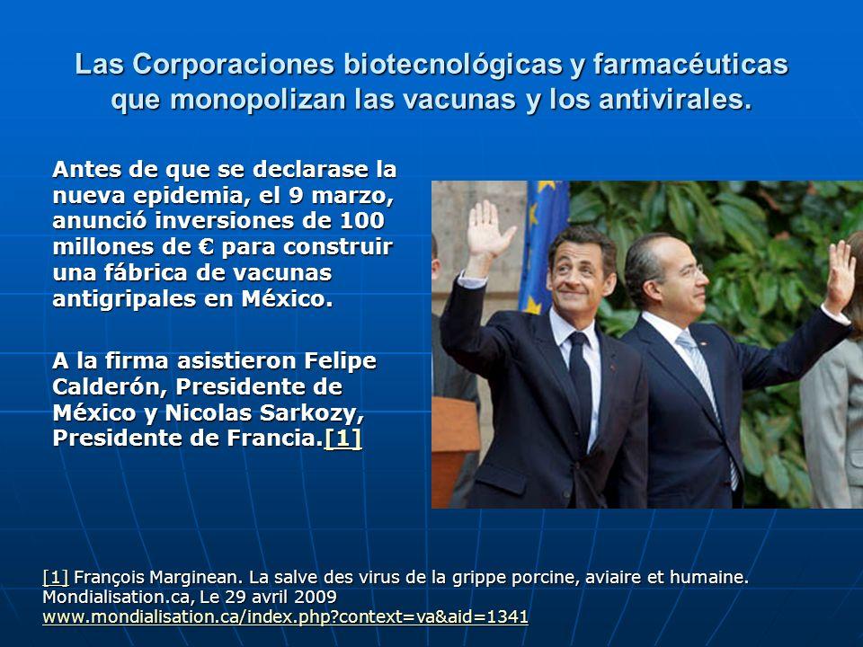 Las Corporaciones biotecnológicas y farmacéuticas que monopolizan las vacunas y los antivirales.