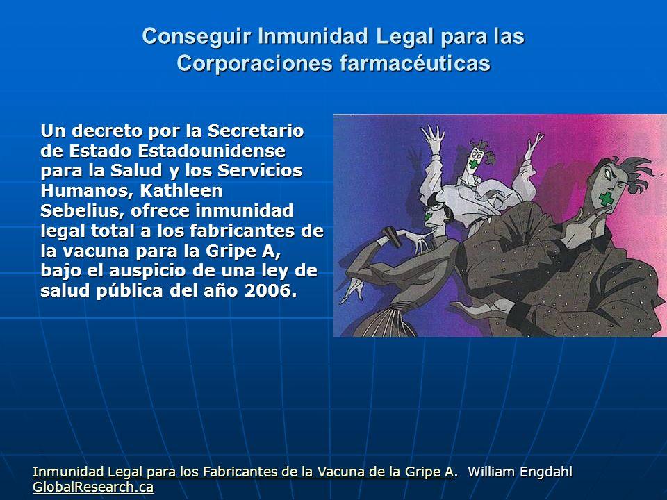Conseguir Inmunidad Legal para las Corporaciones farmacéuticas