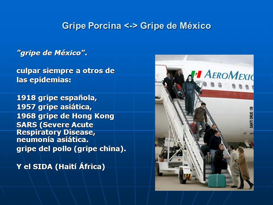 Gripe Porcina <-> Gripe de México