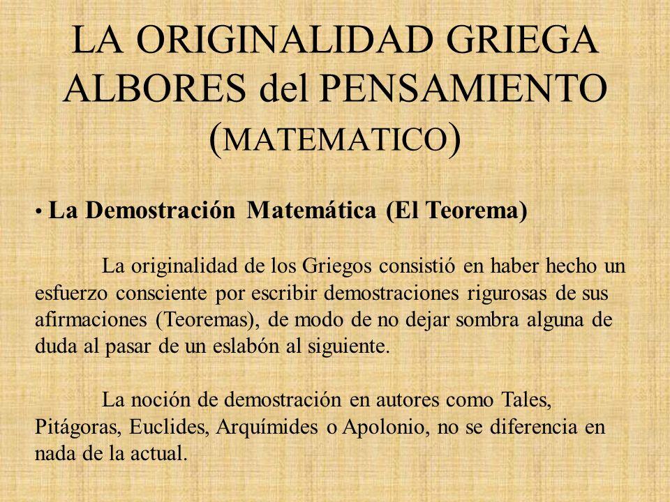 LA ORIGINALIDAD GRIEGA ALBORES del PENSAMIENTO (MATEMATICO)