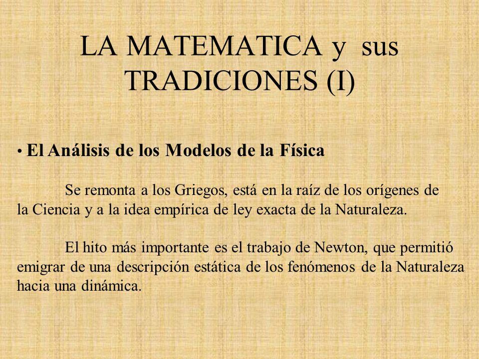 LA MATEMATICA y sus TRADICIONES (I)