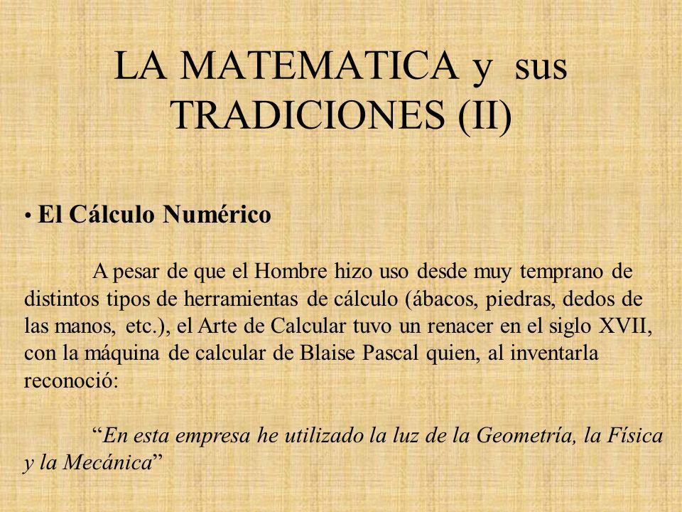 LA MATEMATICA y sus TRADICIONES (II)