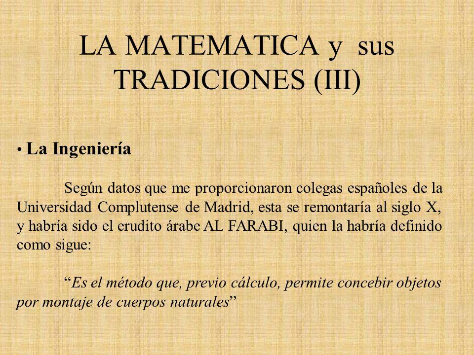LA MATEMATICA y sus TRADICIONES (III)