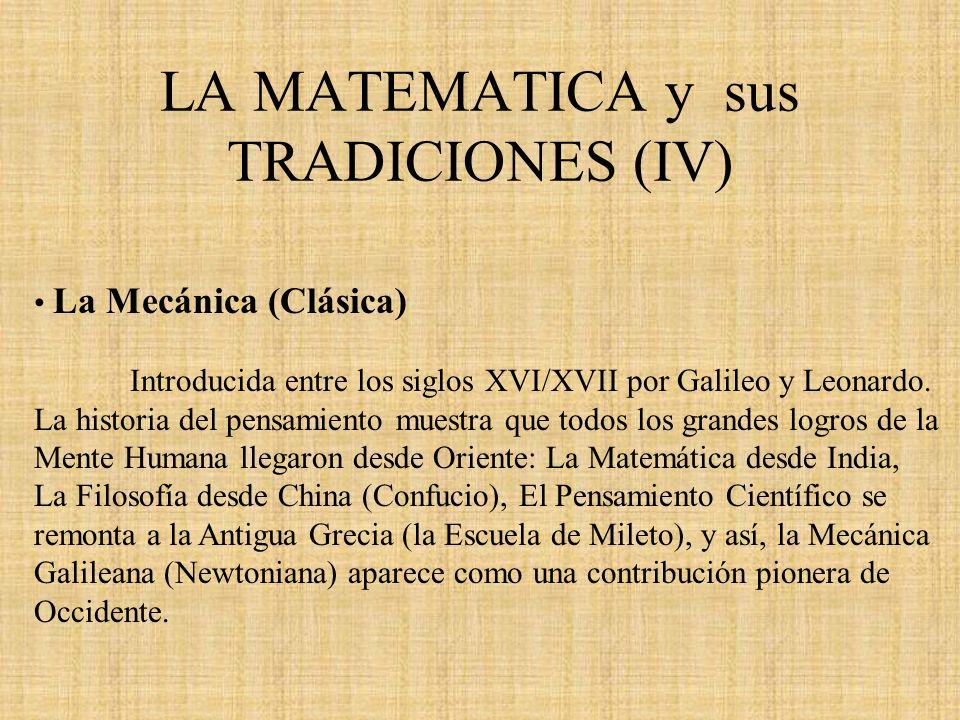 LA MATEMATICA y sus TRADICIONES (IV)