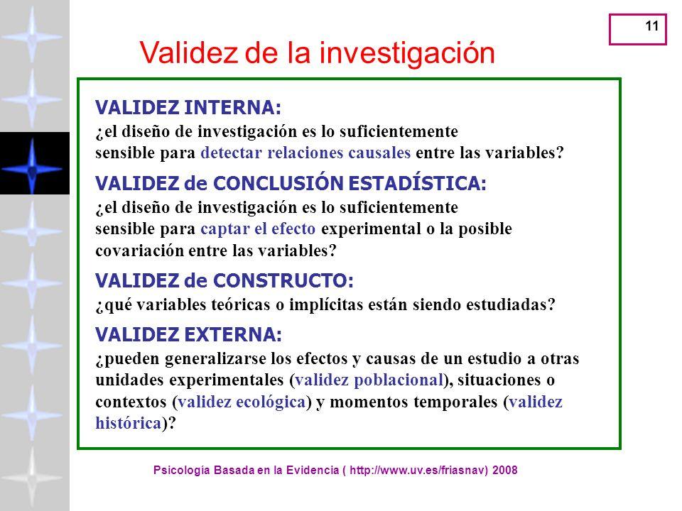 Psicología Basada en la Evidencia ( http://www.uv.es/friasnav) 2008