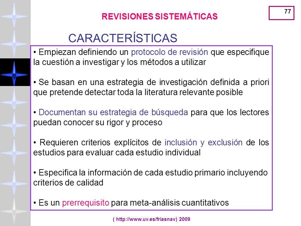 REVISIONES SISTEMÁTICAS ( http://www.uv.es/friasnav) 2009