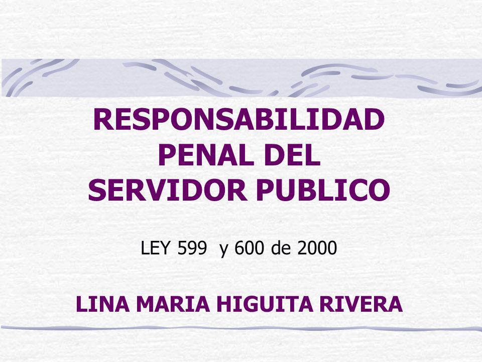 RESPONSABILIDAD PENAL DEL SERVIDOR PUBLICO