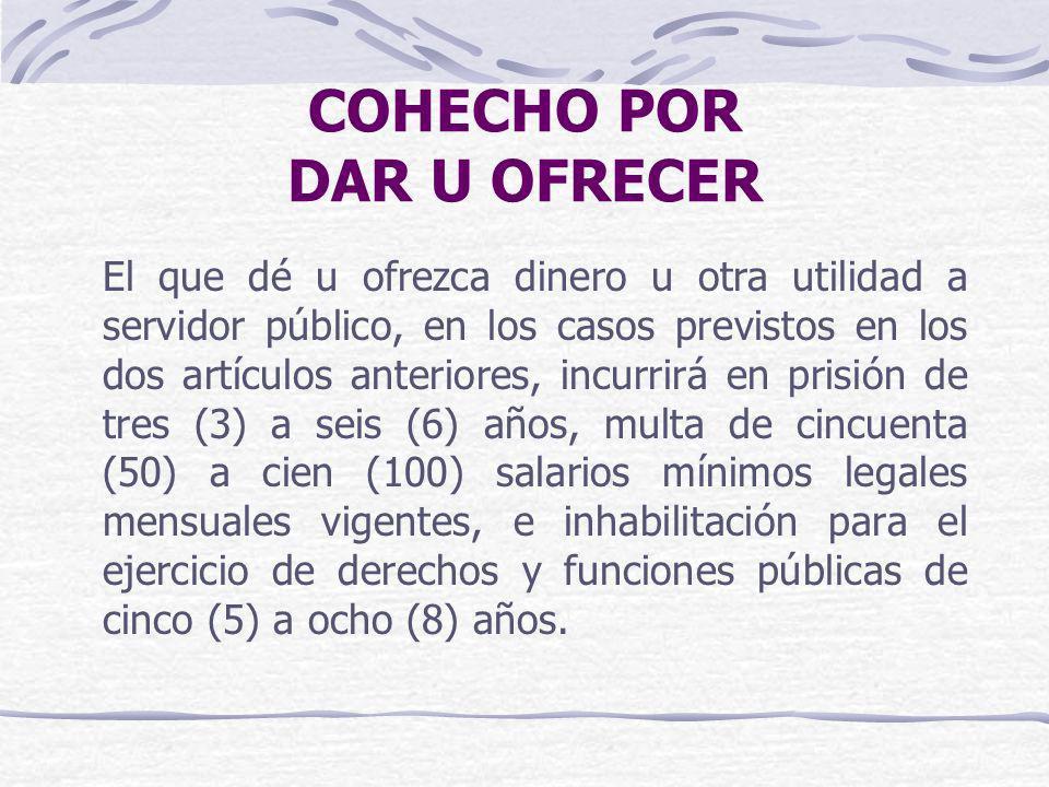 COHECHO POR DAR U OFRECER