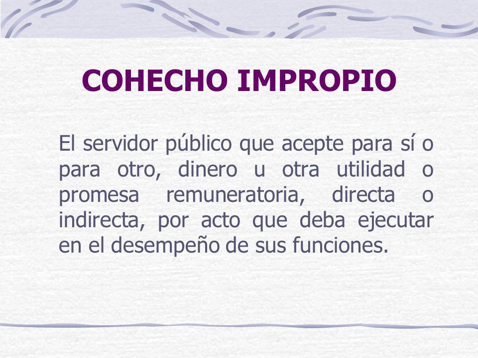 COHECHO IMPROPIO