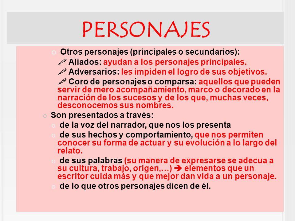 PERSONAJES Otros personajes (principales o secundarios):