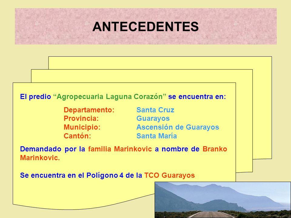 ANTECEDENTES El predio Agropecuaria Laguna Corazón se encuentra en: