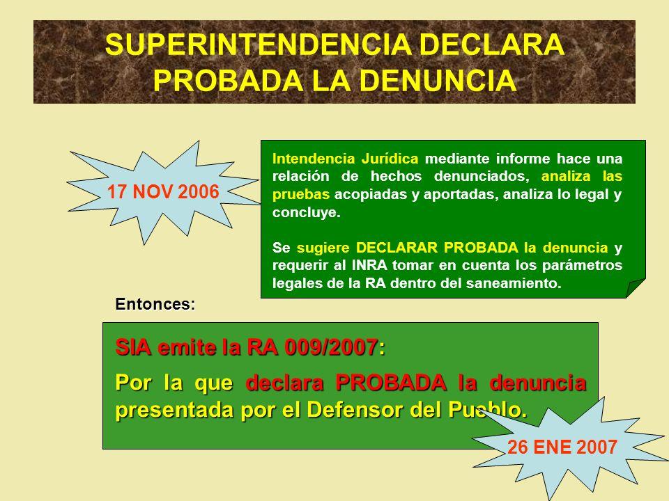 SUPERINTENDENCIA DECLARA PROBADA LA DENUNCIA