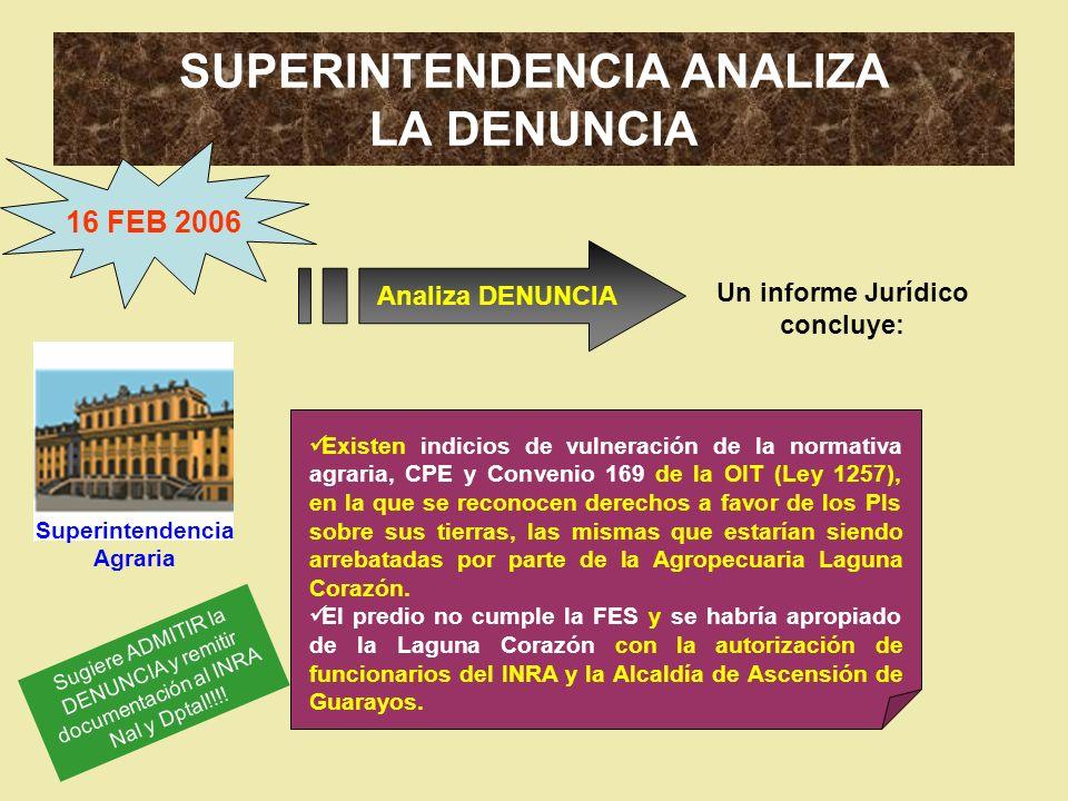 SUPERINTENDENCIA ANALIZA LA DENUNCIA