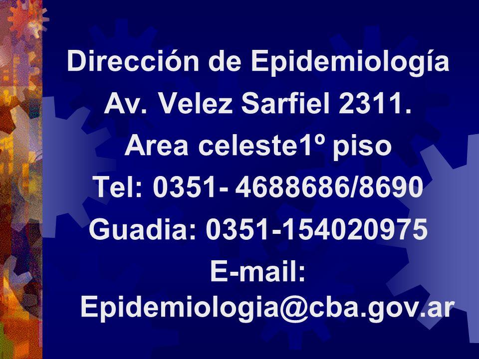 Dirección de Epidemiología E-mail: Epidemiologia@cba.gov.ar