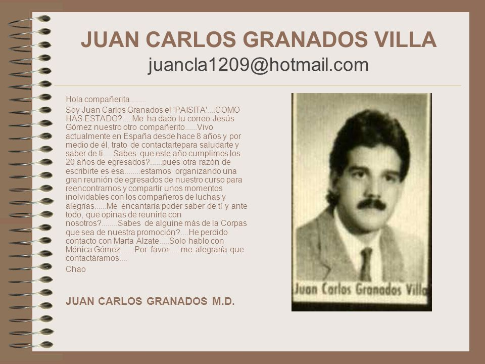 JUAN CARLOS GRANADOS VILLA juancla1209@hotmail.com