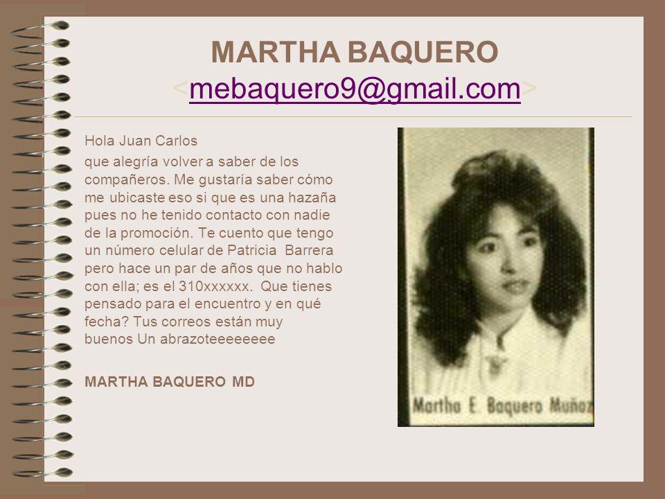MARTHA BAQUERO <mebaquero9@gmail.com>