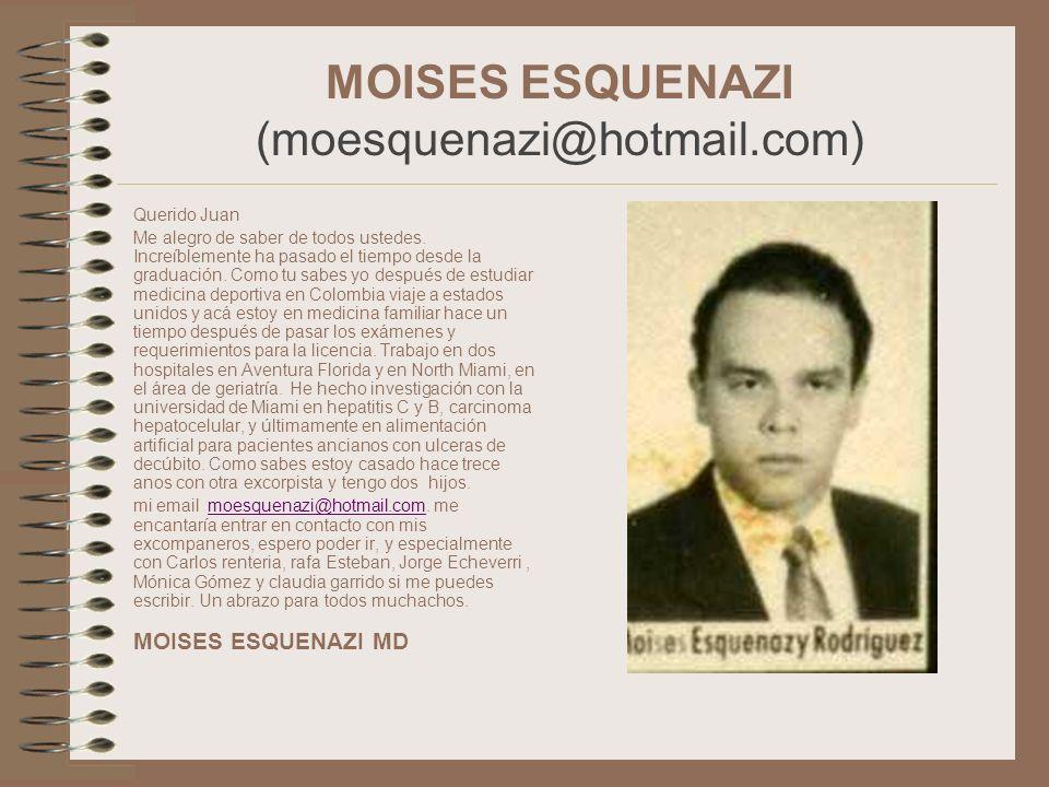 MOISES ESQUENAZI (moesquenazi@hotmail.com)