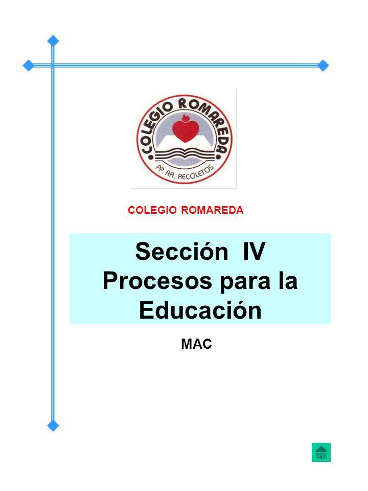Sección IV Procesos para la Educación
