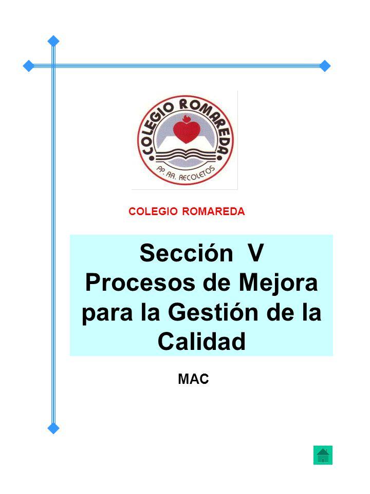 Sección V Procesos de Mejora para la Gestión de la Calidad