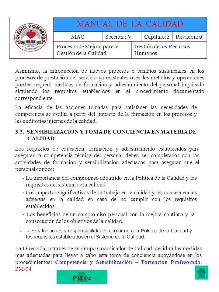MANUAL DE LA CALIDAD PM-04 MAC Sección : V Capítulo: 3 Revisión: 0