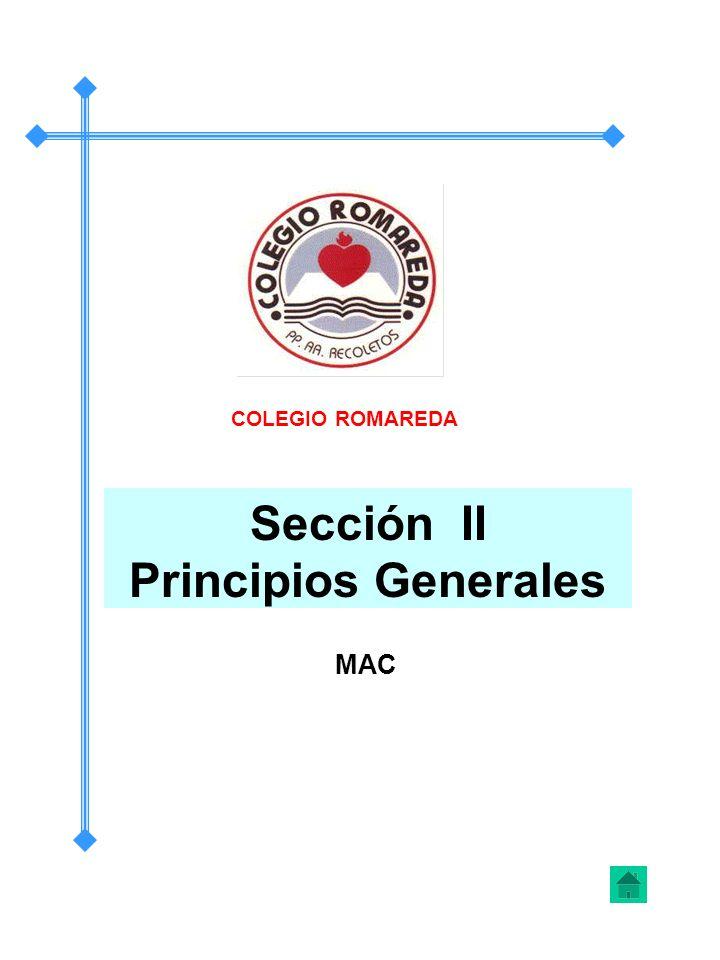 Sección II Principios Generales