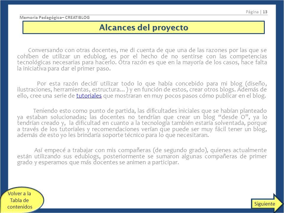 Página | 13 Memoria Pedagógica– CREATIBLOG. Alcances del proyecto.