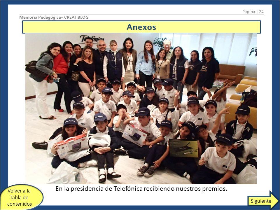 En la presidencia de Telefónica recibiendo nuestros premios.