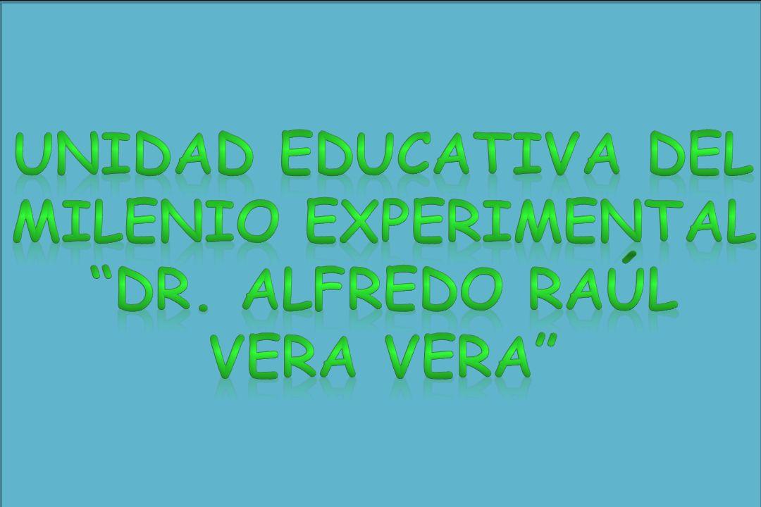 Unidad Educativa del Milenio Experimental Dr. Alfredo Raúl Vera Vera
