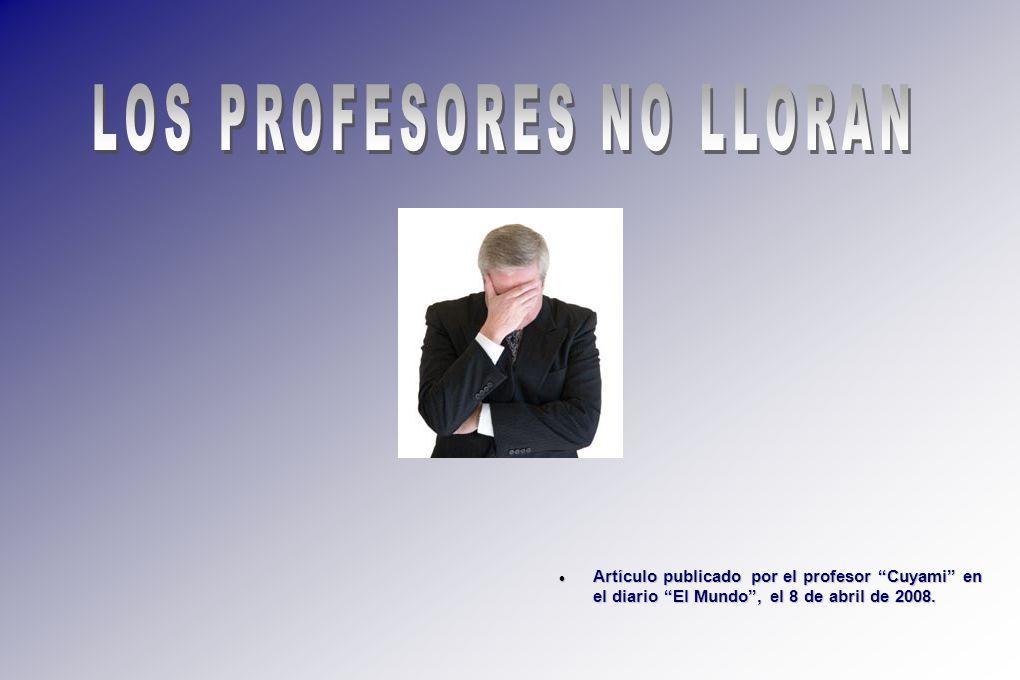 LOS PROFESORES NO LLORAN