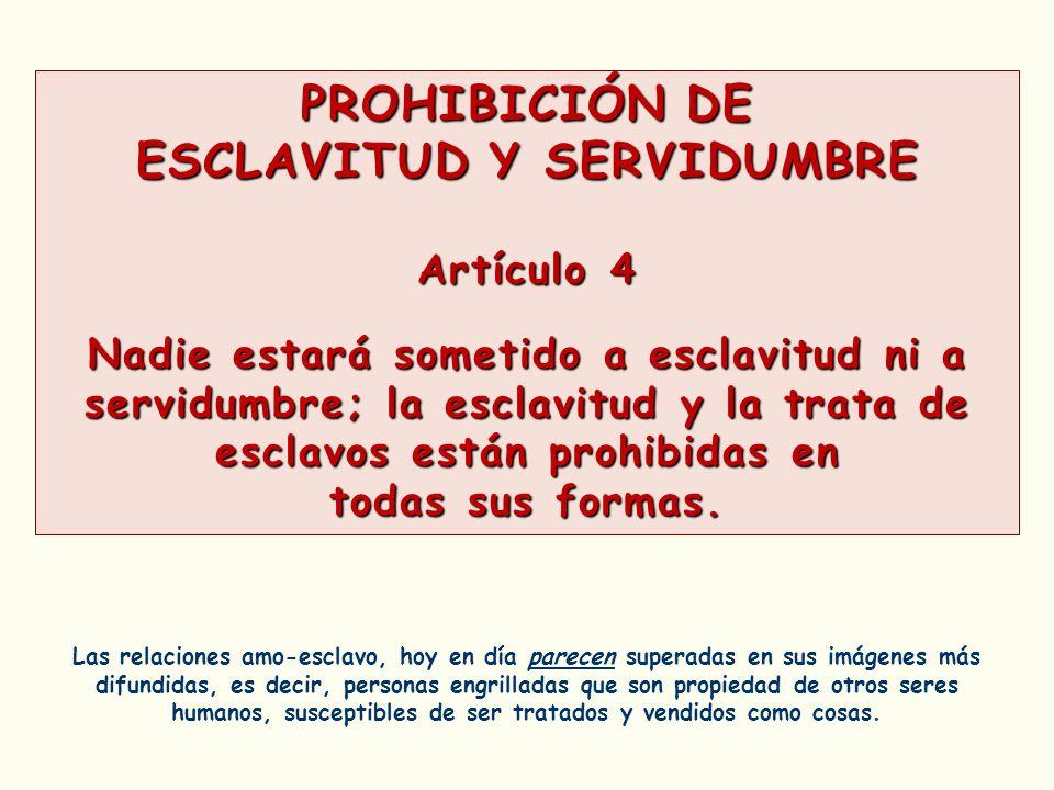 ESCLAVITUD Y SERVIDUMBRE