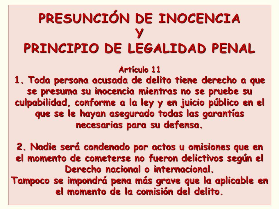 PRESUNCIÓN DE INOCENCIA PRINCIPIO DE LEGALIDAD PENAL