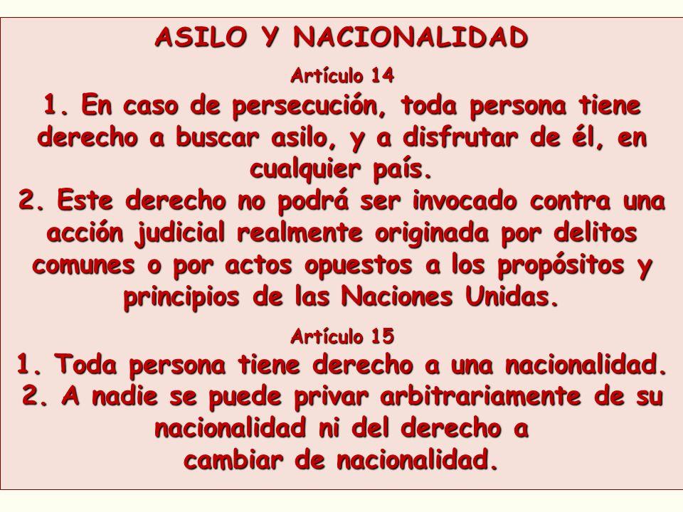 1. Toda persona tiene derecho a una nacionalidad.