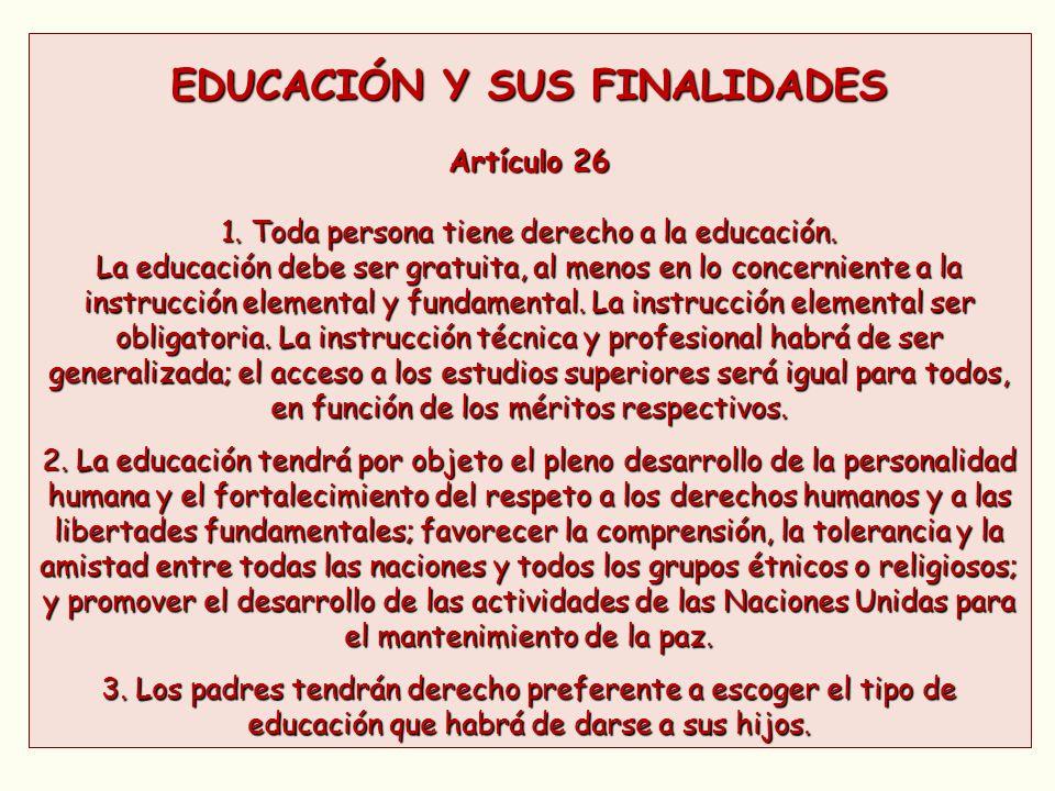 EDUCACIÓN Y SUS FINALIDADES