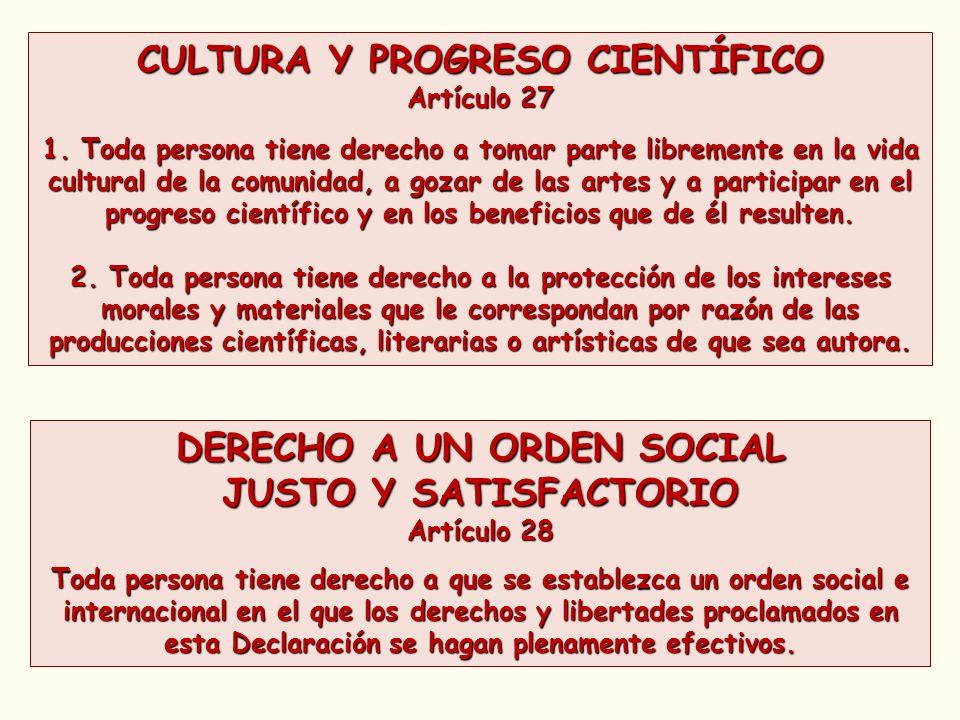 CULTURA Y PROGRESO CIENTÍFICO DERECHO A UN ORDEN SOCIAL