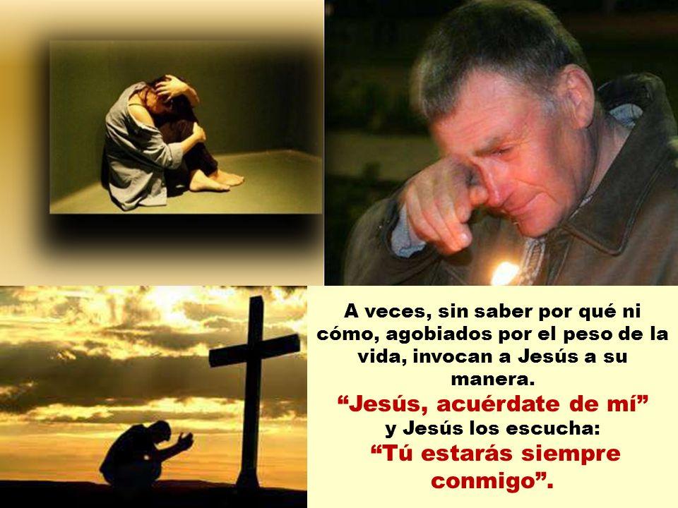 Jesús, acuérdate de mí