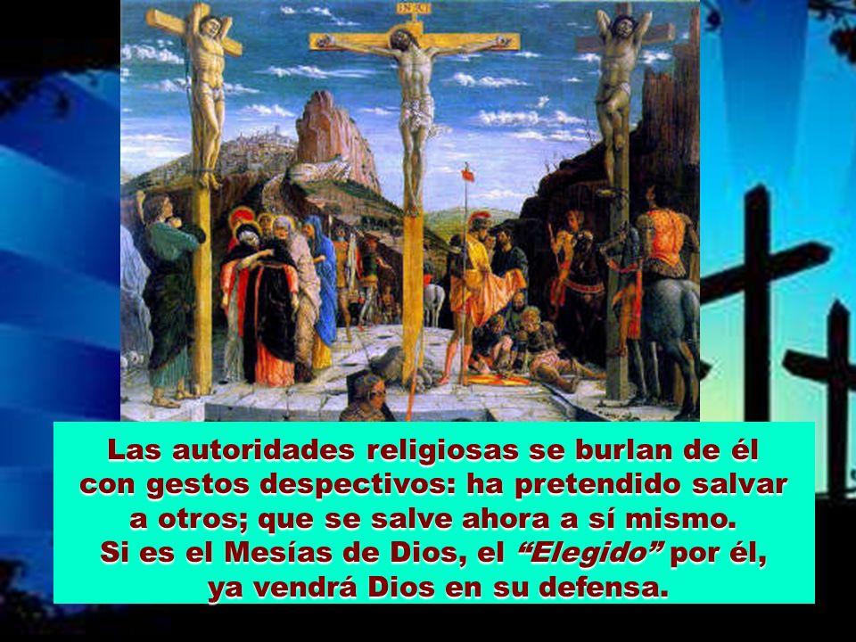 Si es el Mesías de Dios, el Elegido por él,
