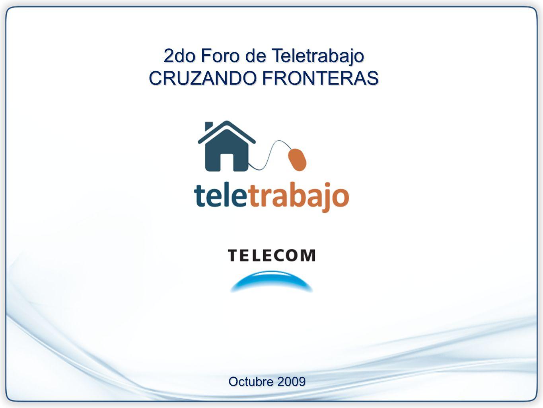 2do Foro de Teletrabajo CRUZANDO FRONTERAS Octubre 2009