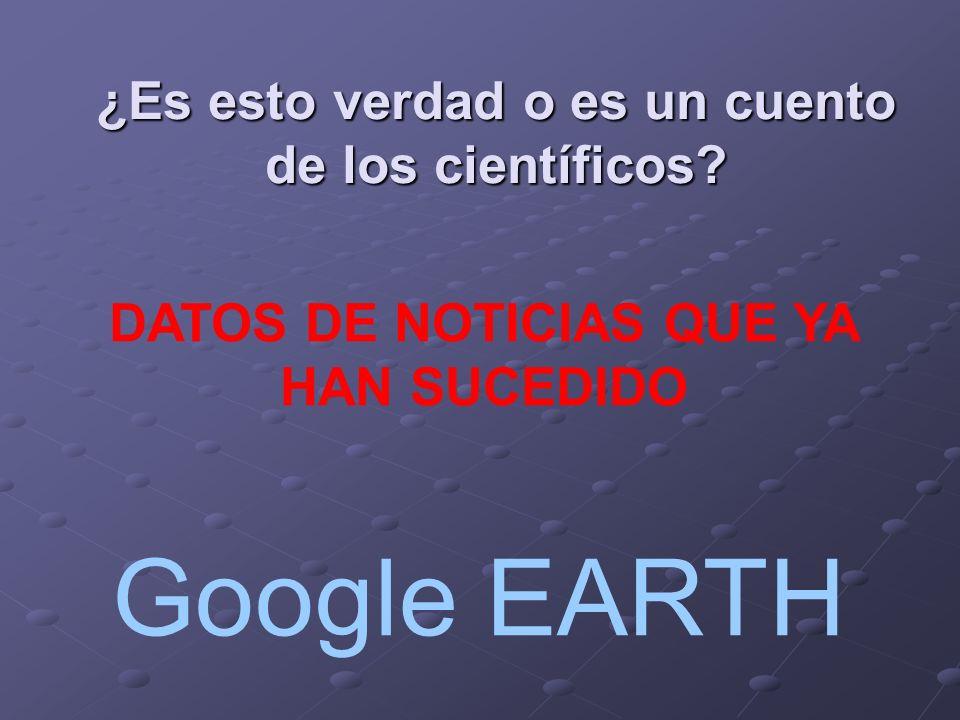 ¿Es esto verdad o es un cuento de los científicos