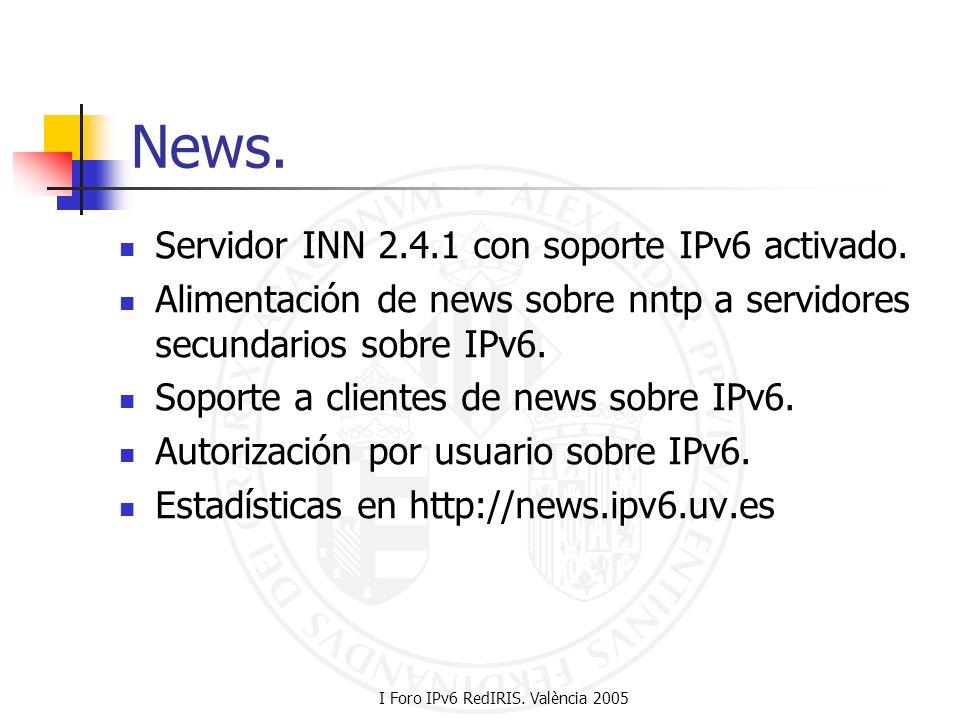 I Foro IPv6 RedIRIS. València 2005