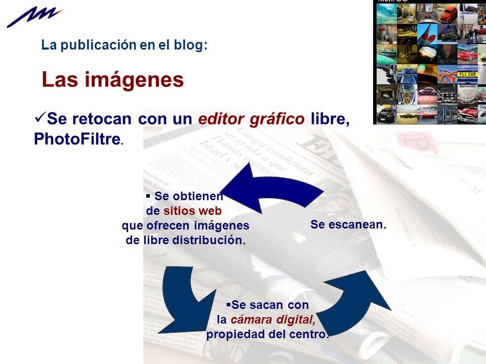 Las imágenes Se retocan con un editor gráfico libre, PhotoFiltre.