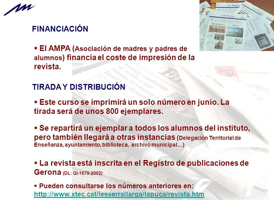 FINANCIACIÓN El AMPA (Asociación de madres y padres de alumnos) financia el coste de impresión de la revista.