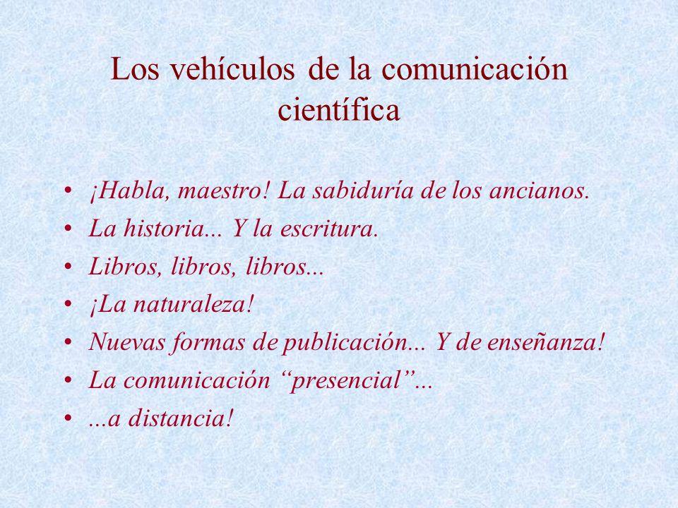 Los vehículos de la comunicación científica