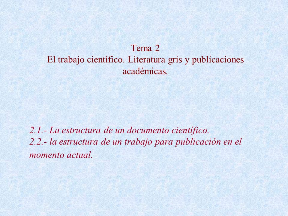 Tema 2 El trabajo científico